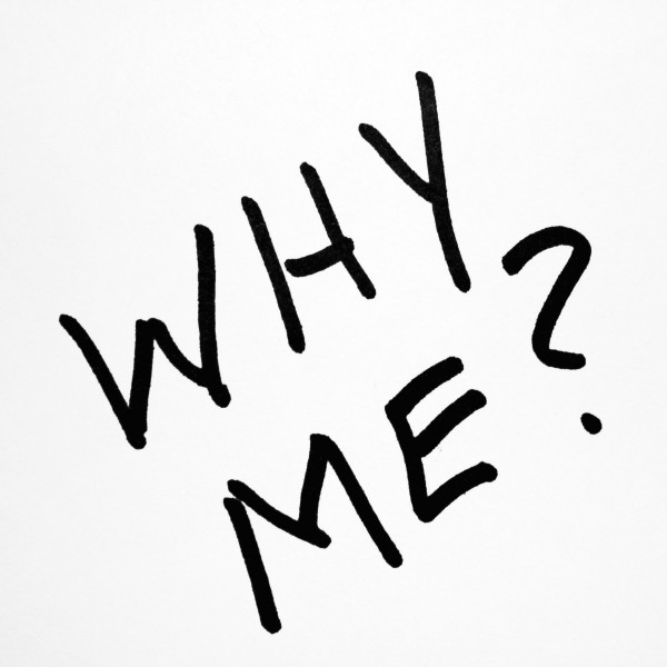 Why Me? - Free High Resolution Photo of the words Why Me