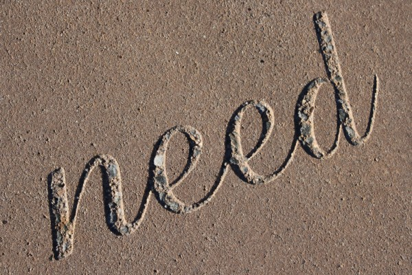 """Need – The Word """"Need"""" Set in Concrete - Free High Resolution Photo"""